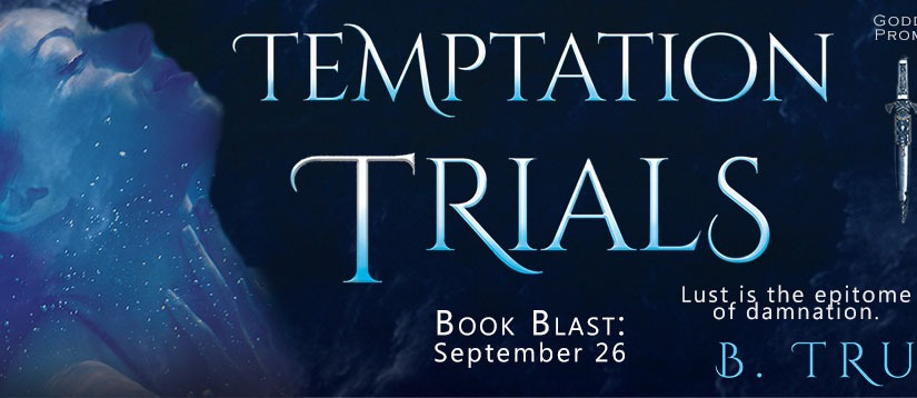 Temptation Trials II by B. Truly